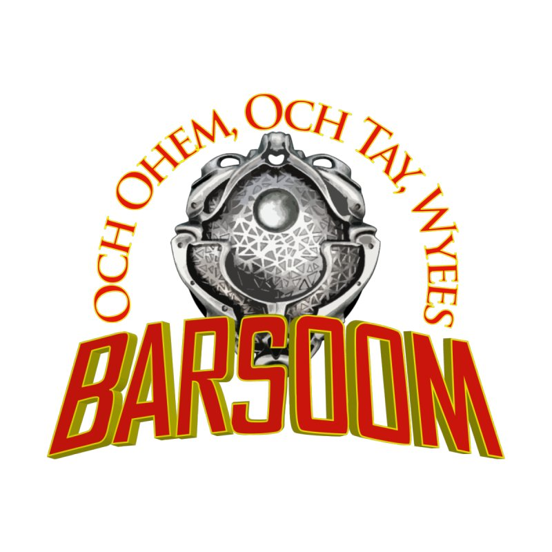 Och Ohem, Och Tay, Wyees Barsoom None  by Geeky Nerfherder's Artist Shop