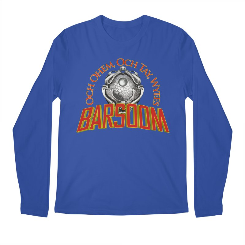 Och Ohem, Och Tay, Wyees Barsoom Men's Longsleeve T-Shirt by Geeky Nerfherder's Artist Shop