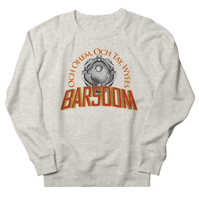 Och Ohem, Och Tay, Wyees Barsoom Women's Sweatshirt by Geeky Nerfherder's Artist Shop