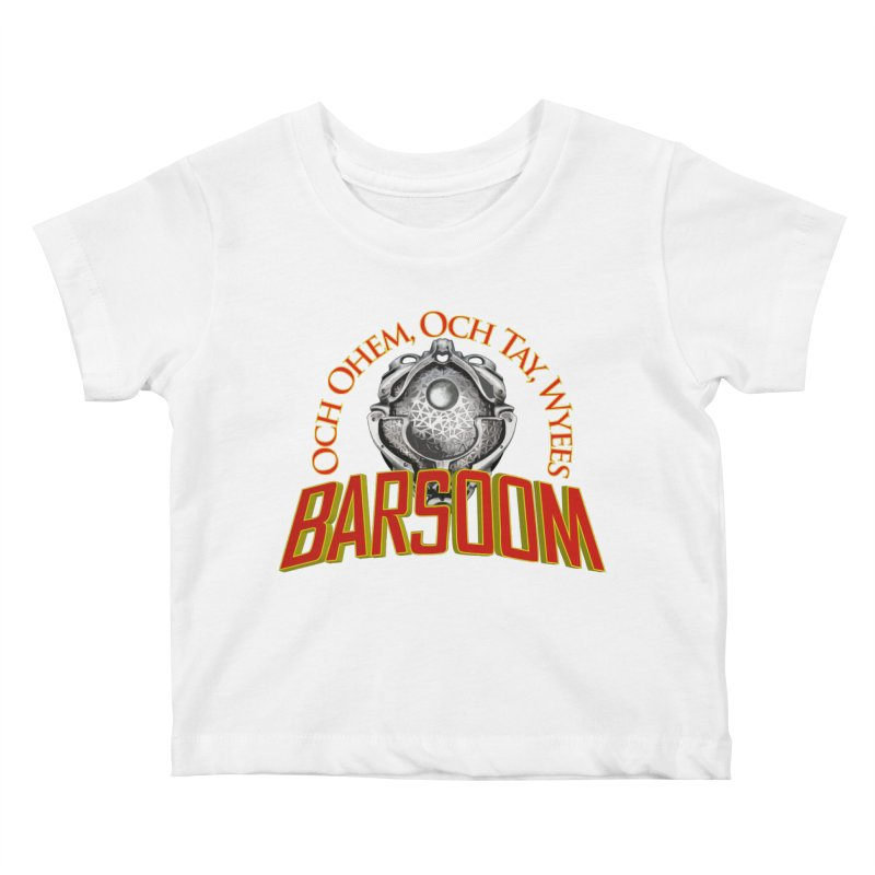 Och Ohem, Och Tay, Wyees Barsoom Kids Baby T-Shirt by Geeky Nerfherder's Artist Shop