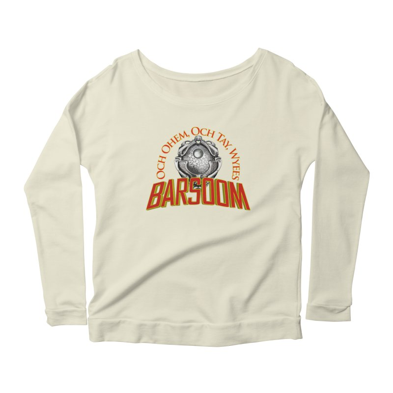 Och Ohem, Och Tay, Wyees Barsoom Women's Scoop Neck Longsleeve T-Shirt by Geeky Nerfherder's Artist Shop