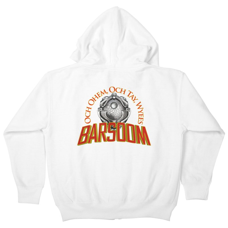 Och Ohem, Och Tay, Wyees Barsoom Kids Zip-Up Hoody by Geeky Nerfherder's Artist Shop