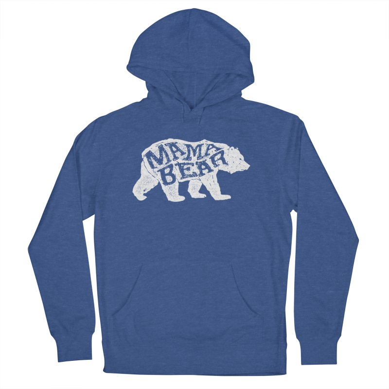 Mama Bear New Mom's Expecting Mother's  Women's French Terry Pullover Hoody by generalrepublic's Artist Shop