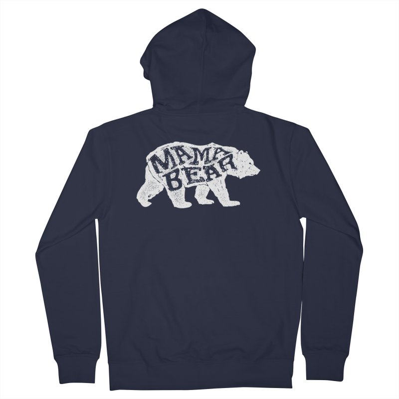 Mama Bear New Mom's Expecting Mother's  Women's French Terry Zip-Up Hoody by generalrepublic's Artist Shop