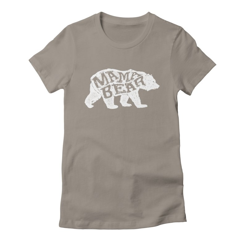 Mama Bear New Mom's Expecting Mother's  Women's Fitted T-Shirt by generalrepublic's Artist Shop