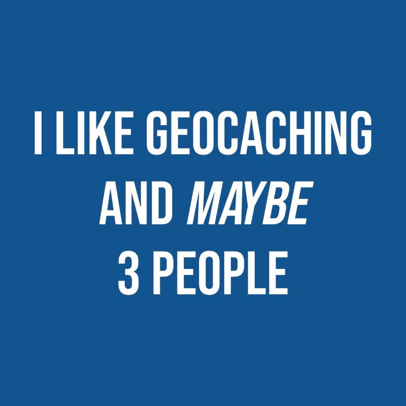 I Like Geocaching Women's V-Neck by Geocaching Podcast Store