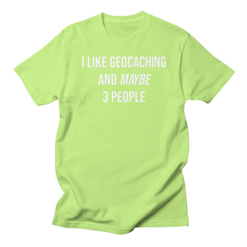 I Like Geocaching Men's T-Shirt by Geocaching Podcast Store