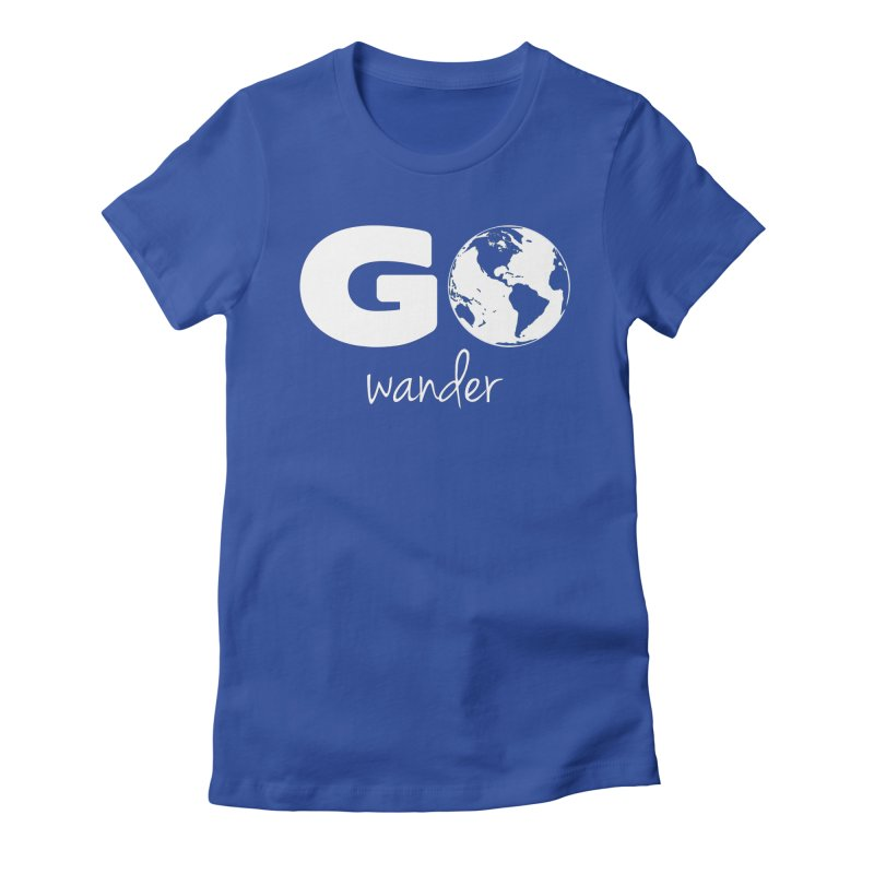 Go Wander Women's Fitted T-Shirt by Geocaching Podcast Store
