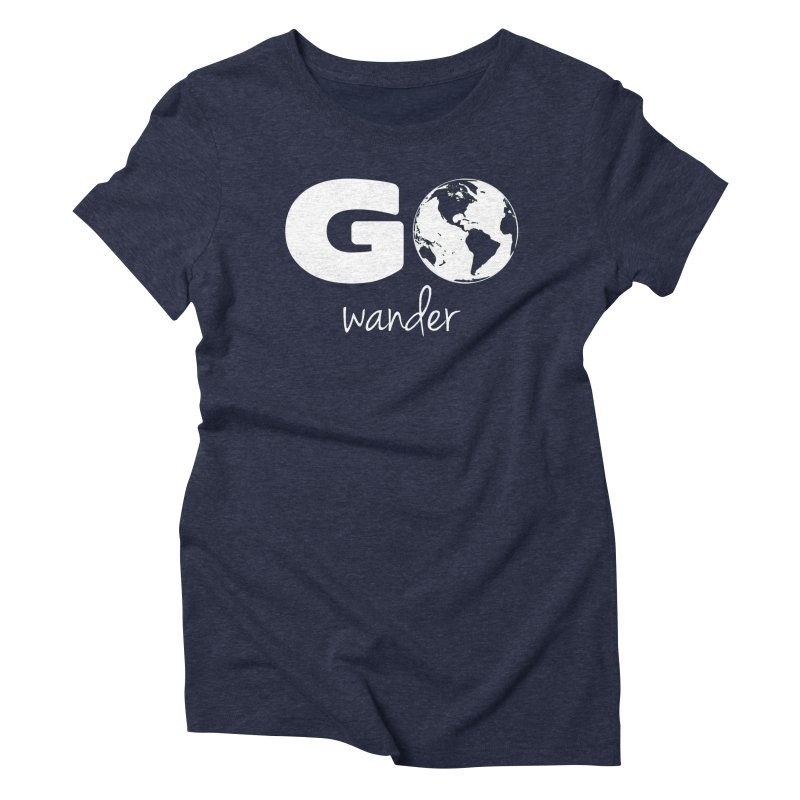 Go Wander Women's T-Shirt by Geocaching Podcast Store