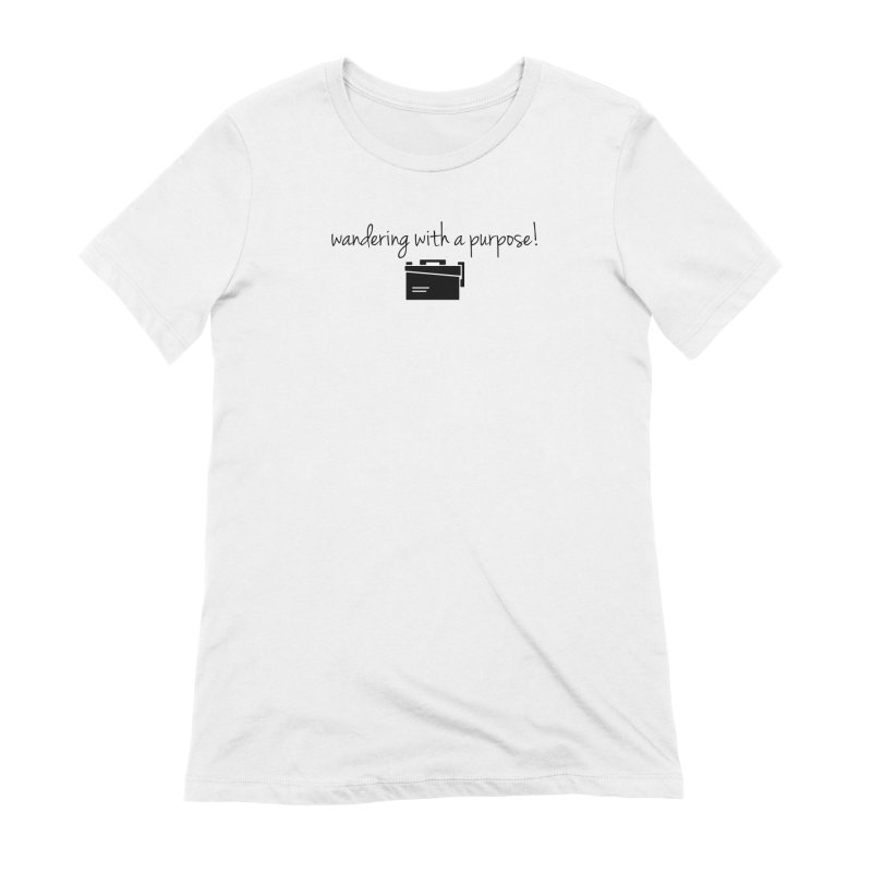 Wandering with a Purpose! Women's Extra Soft T-Shirt by Geocaching Podcast Store