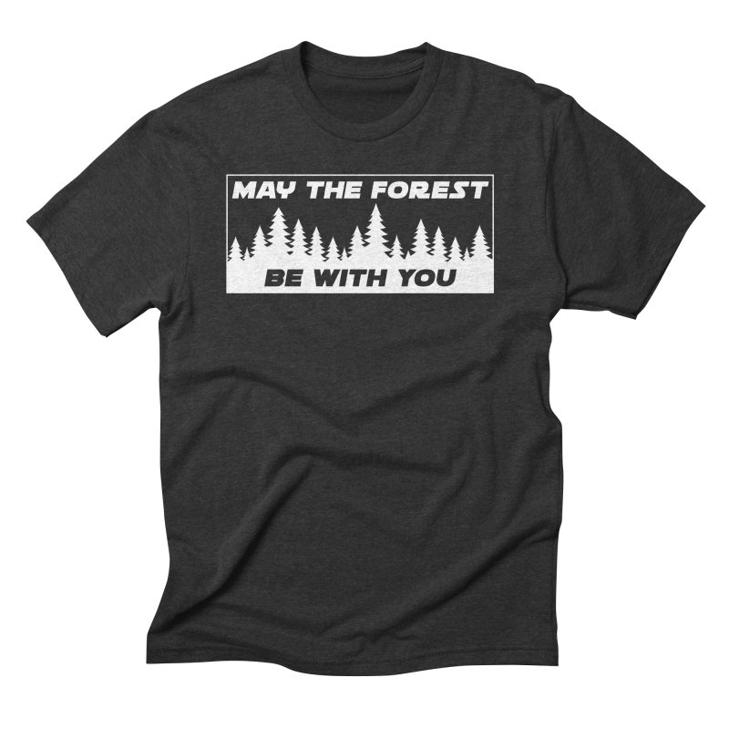 May the Forest Be With You Men's Triblend T-Shirt by Geocaching Podcast Store