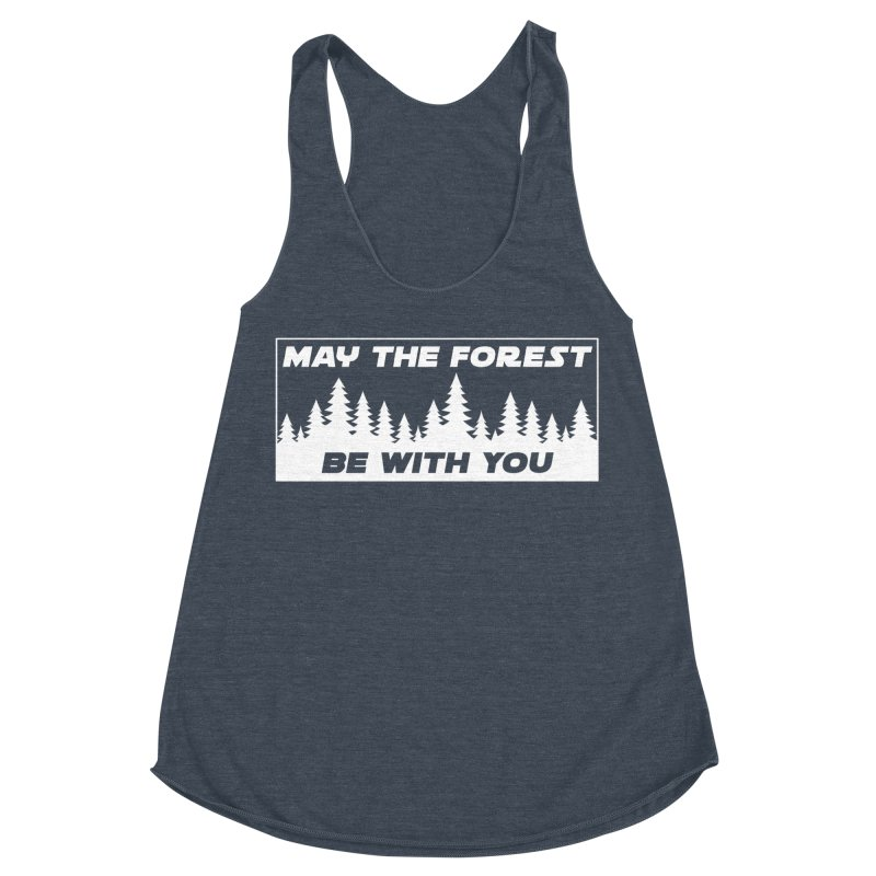 May the Forest Be With You Women's Racerback Triblend Tank by Geocaching Podcast Store