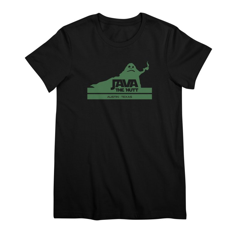 Java the Hutt Coffee House Women's Premium T-Shirt by Geocaching Podcast Store