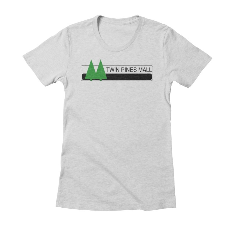 Twin Pines Mall Shirt Women's Fitted T-Shirt by Geocaching Podcast Store