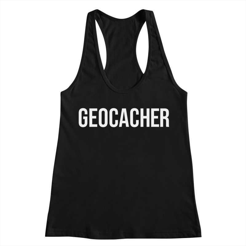 Geocacher tshirt Women's Racerback Tank by Geocaching Podcast Store