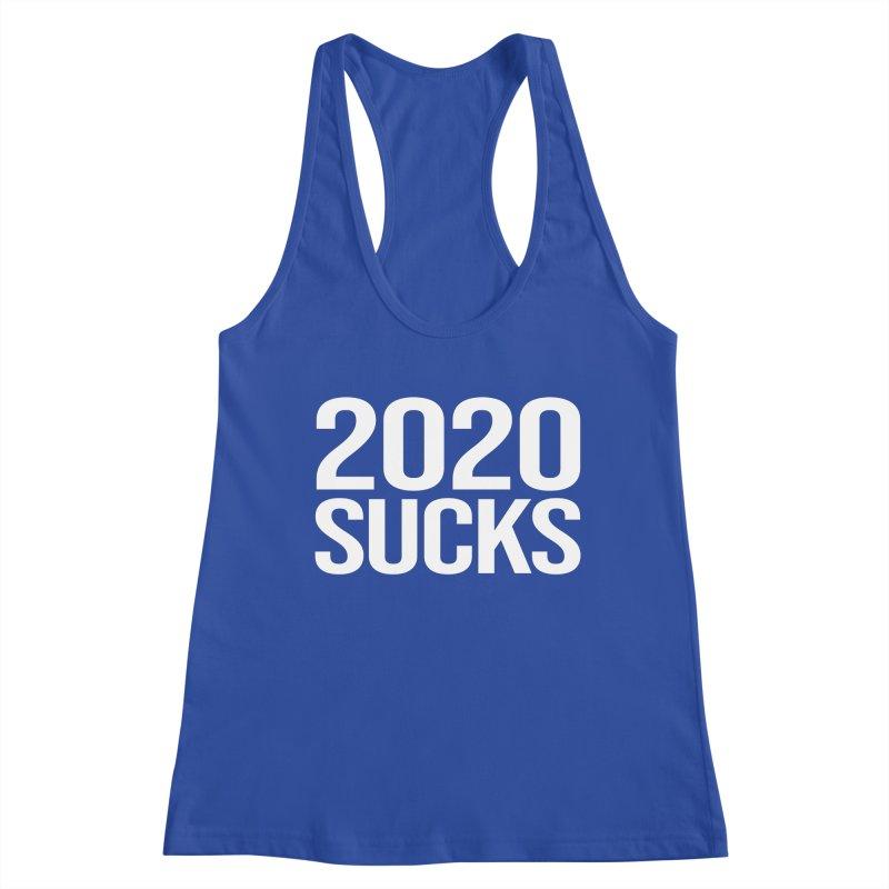 2020 SUCKS shirt Women's Racerback Tank by Geocaching Podcast Store