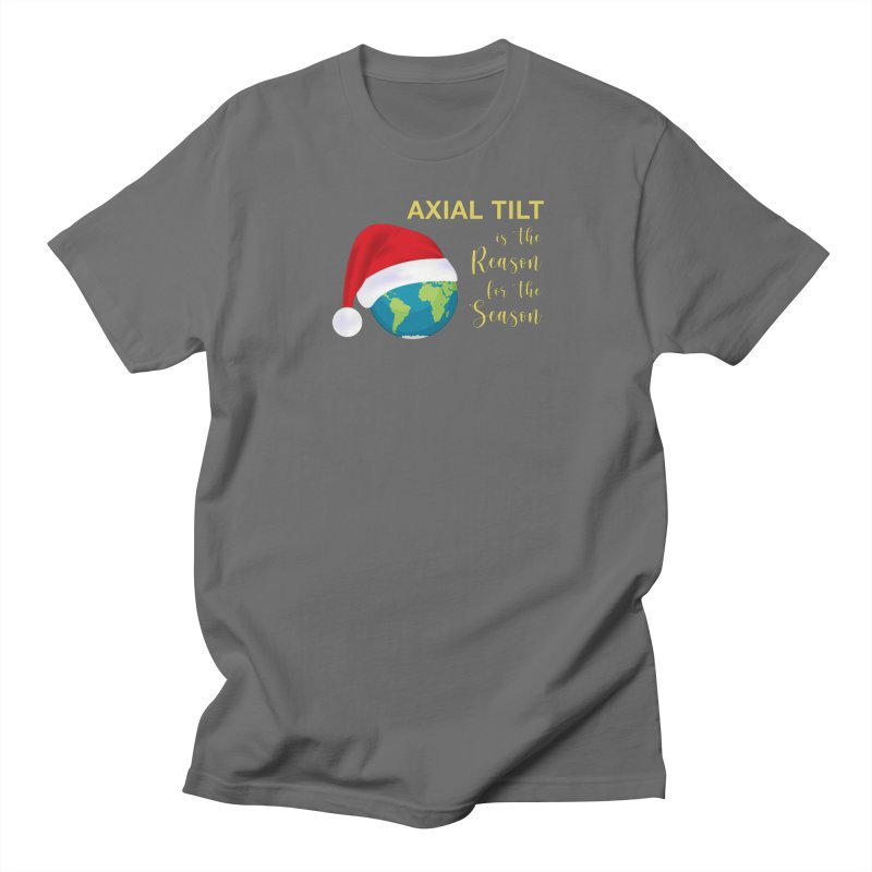 Axial Title is the Reason for the Season Men's T-Shirt by URBAN TREE CANOPY