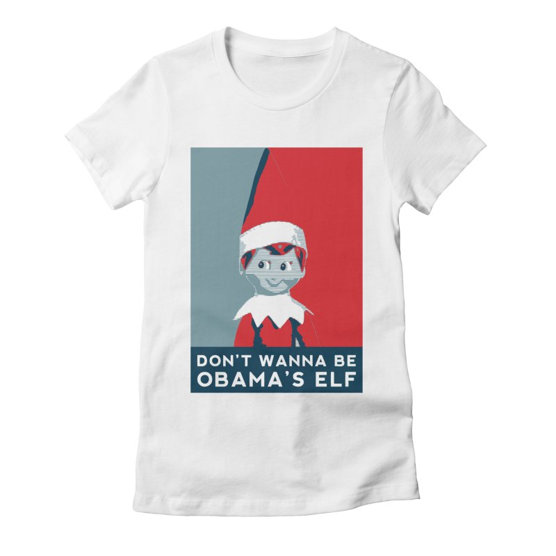 All By My Elf Women's Fitted T-Shirt by Gepson Design