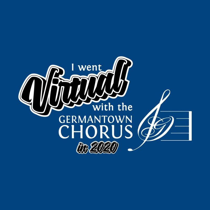 I went virtual 2020 (white) Women's T-Shirt by Germantown Community Chorus Shop