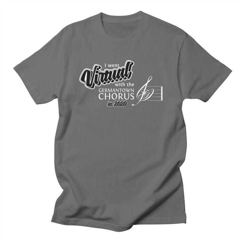 I went virtual 2020 (white) Men's T-Shirt by Germantown Community Chorus Shop