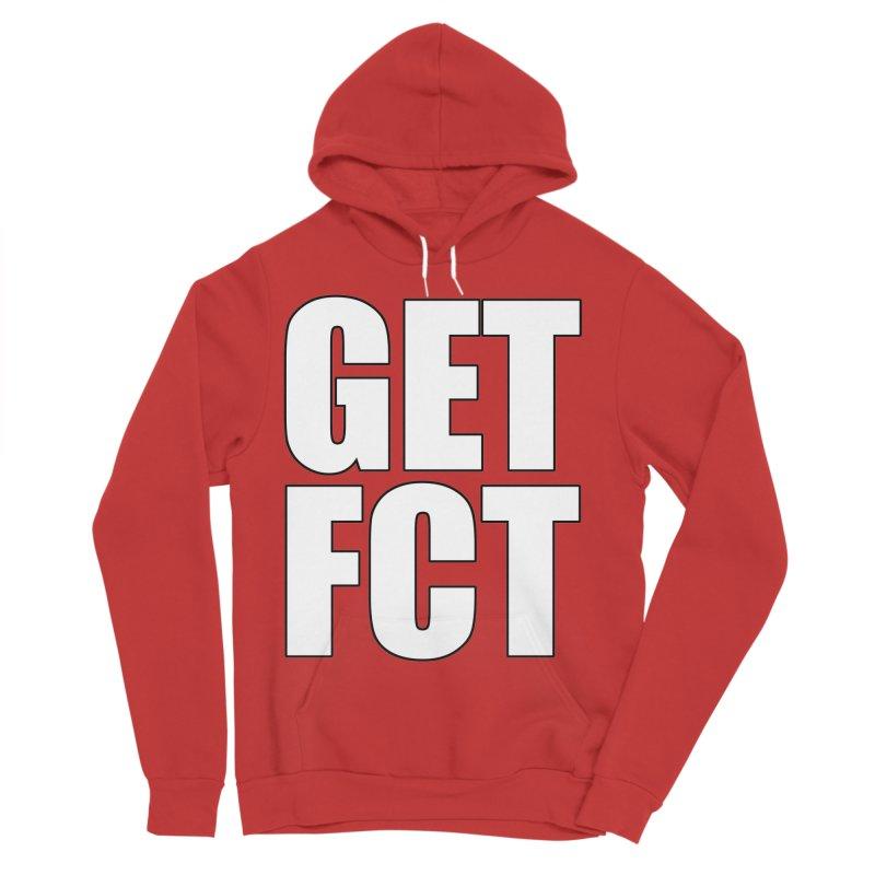 GET FCT! Men's Sponge Fleece Pullover Hoody by FN CLASSY STUFF FOR FN CLASSY PEOPLE