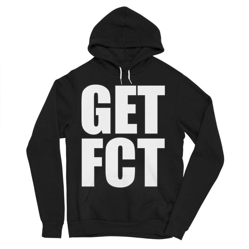 GET FCT! Women's Sponge Fleece Pullover Hoody by FN CLASSY STUFF FOR FN CLASSY PEOPLE