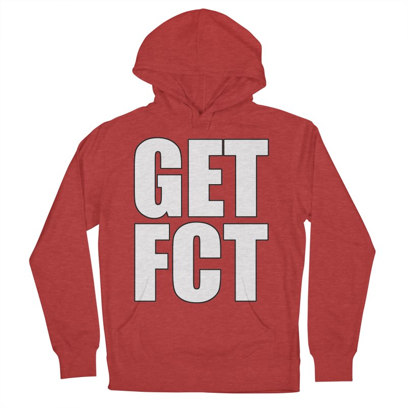 GET FCT! Men's French Terry Pullover Hoody by FN CLASSY STUFF FOR FN CLASSY PEOPLE