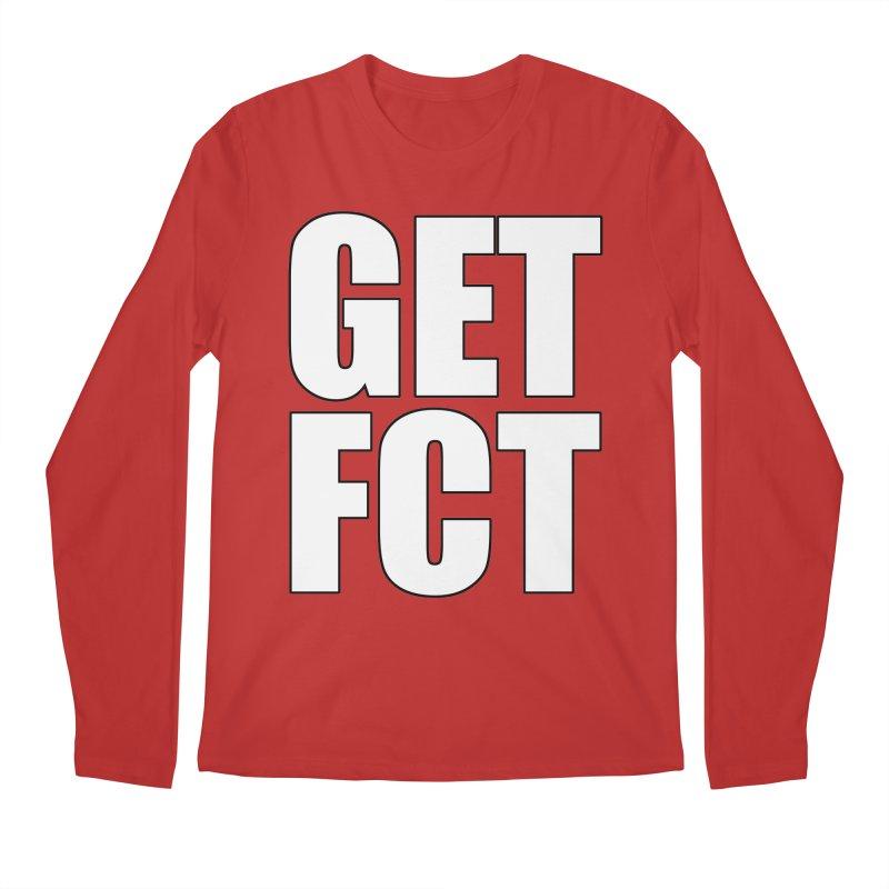 GET FCT! Men's Regular Longsleeve T-Shirt by FN CLASSY STUFF FOR FN CLASSY PEOPLE