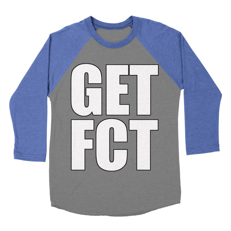 GET FCT! Women's Baseball Triblend Longsleeve T-Shirt by FN CLASSY STUFF FOR FN CLASSY PEOPLE