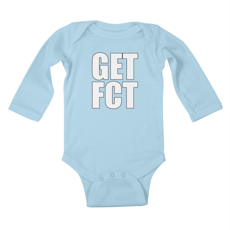 GET FCT! Kids Baby Longsleeve Bodysuit by FN CLASSY STUFF FOR FN CLASSY PEOPLE