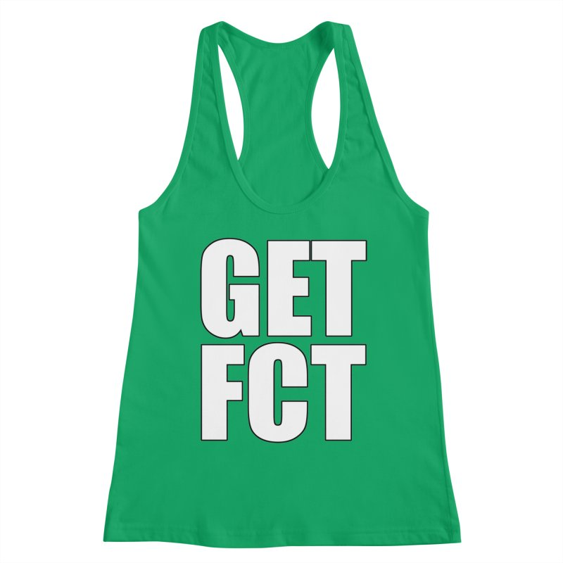 GET FCT! Women's Tank by FN CLASSY STUFF FOR FN CLASSY PEOPLE