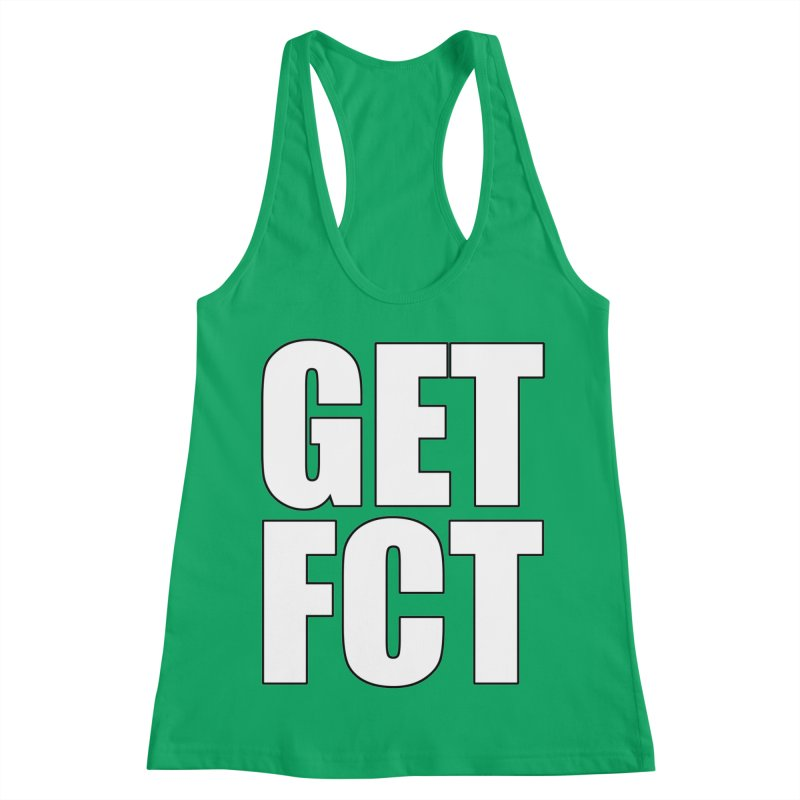 GET FCT! Women's Racerback Tank by FN CLASSY STUFF FOR FN CLASSY PEOPLE