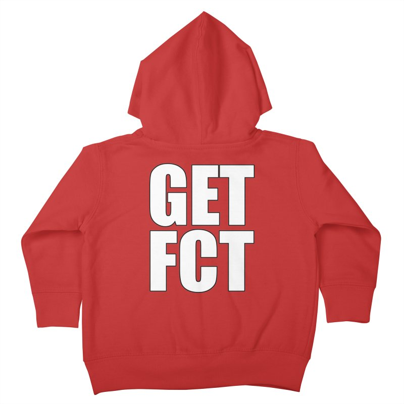 GET FCT! Kids Toddler Zip-Up Hoody by FN CLASSY STUFF FOR FN CLASSY PEOPLE