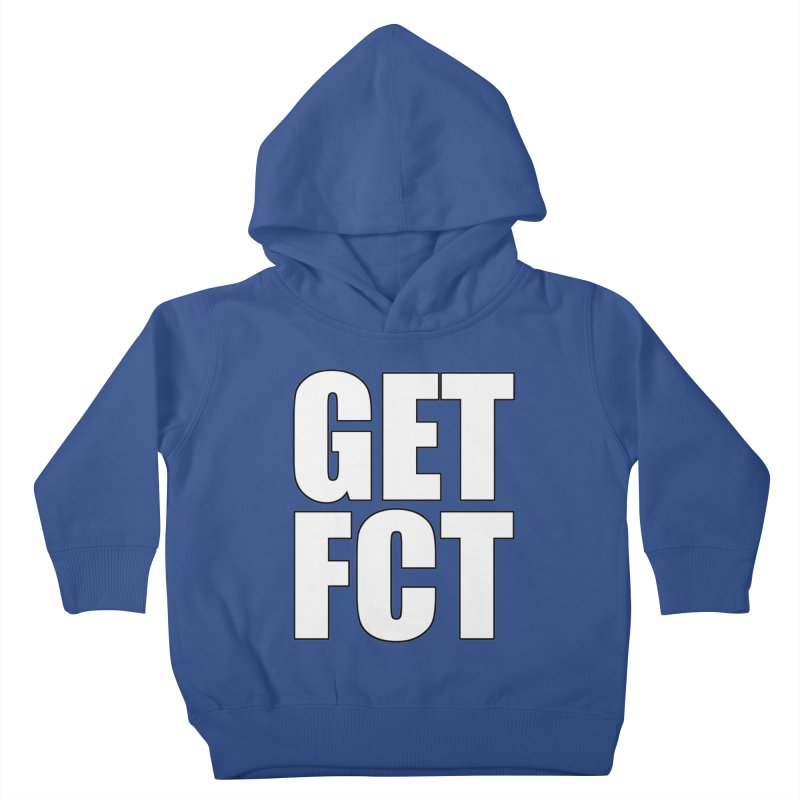 GET FCT! Kids Toddler Pullover Hoody by FN CLASSY STUFF FOR FN CLASSY PEOPLE