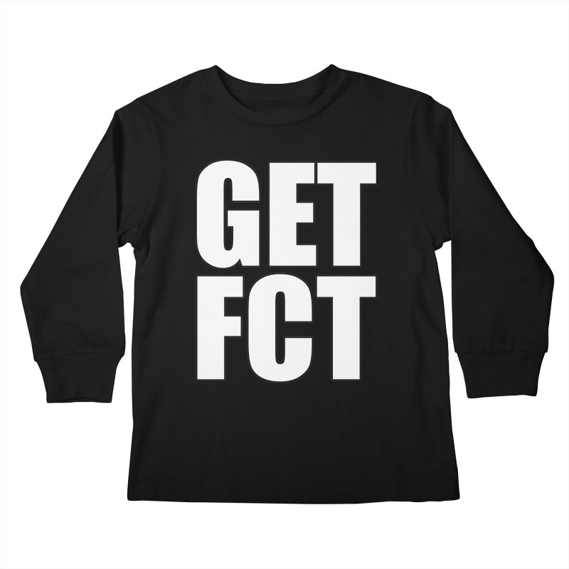 GET FCT! Kids Longsleeve T-Shirt by FN CLASSY STUFF FOR FN CLASSY PEOPLE