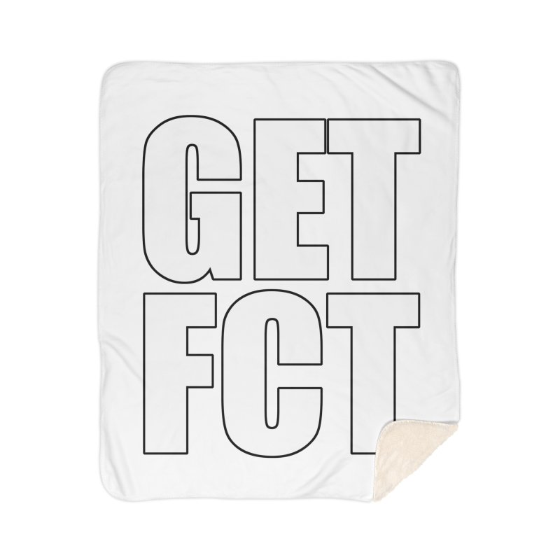 GET FCT! Home Sherpa Blanket Blanket by FN CLASSY STUFF FOR FN CLASSY PEOPLE