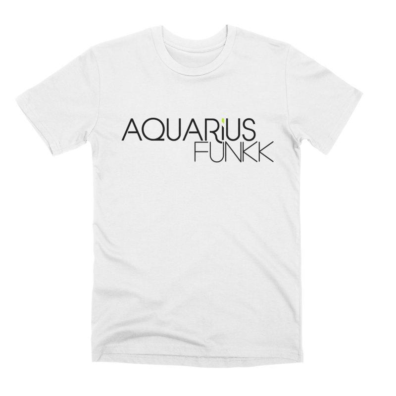 Aquarius Funkk Logo - Black Men's Premium T-Shirt by Get Funkked