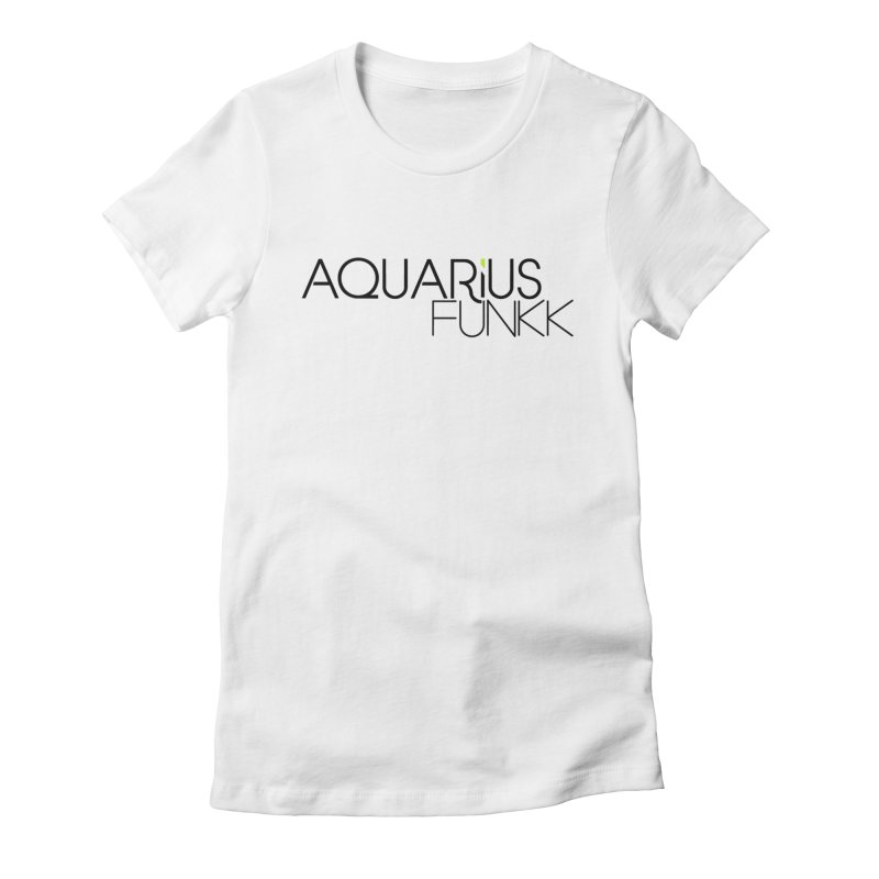 Aquarius Funkk Logo - Black Women's Fitted T-Shirt by Get Funkked