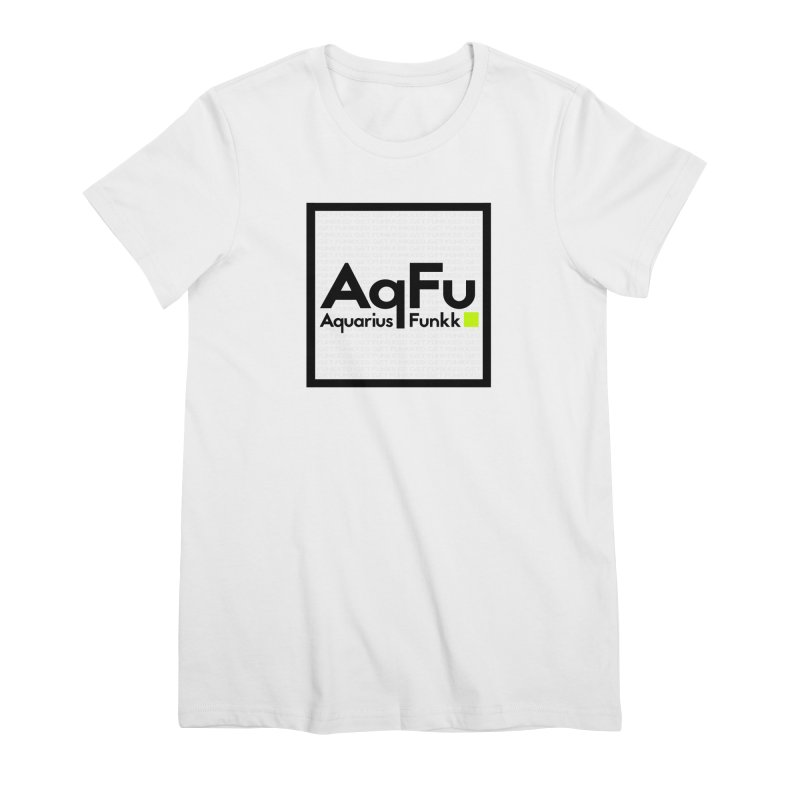 AqFu Element Black on White Women's Premium T-Shirt by Get Funkked