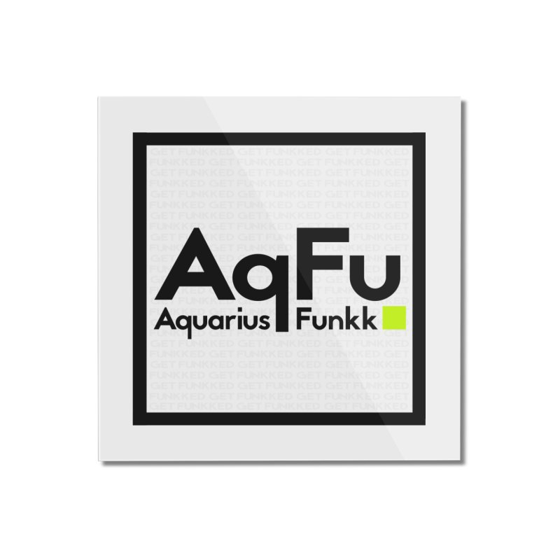 AqFu Element Black on White Home Mounted Acrylic Print by Get Funkked