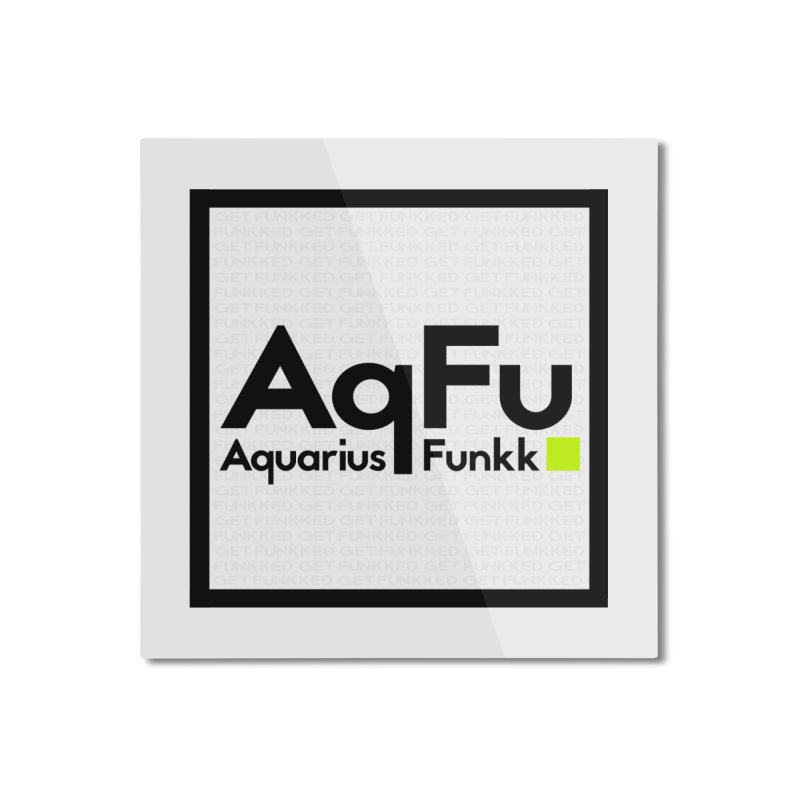 AqFu Element Black on White Home Mounted Aluminum Print by Get Funkked