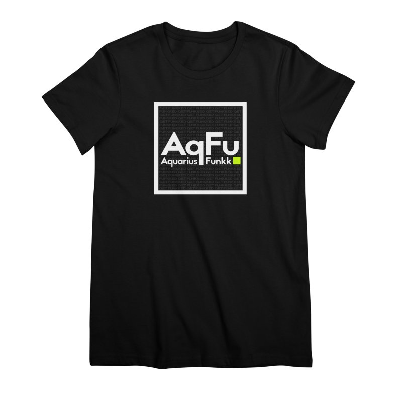 AqFu Element White on Black Women's Premium T-Shirt by Get Funkked
