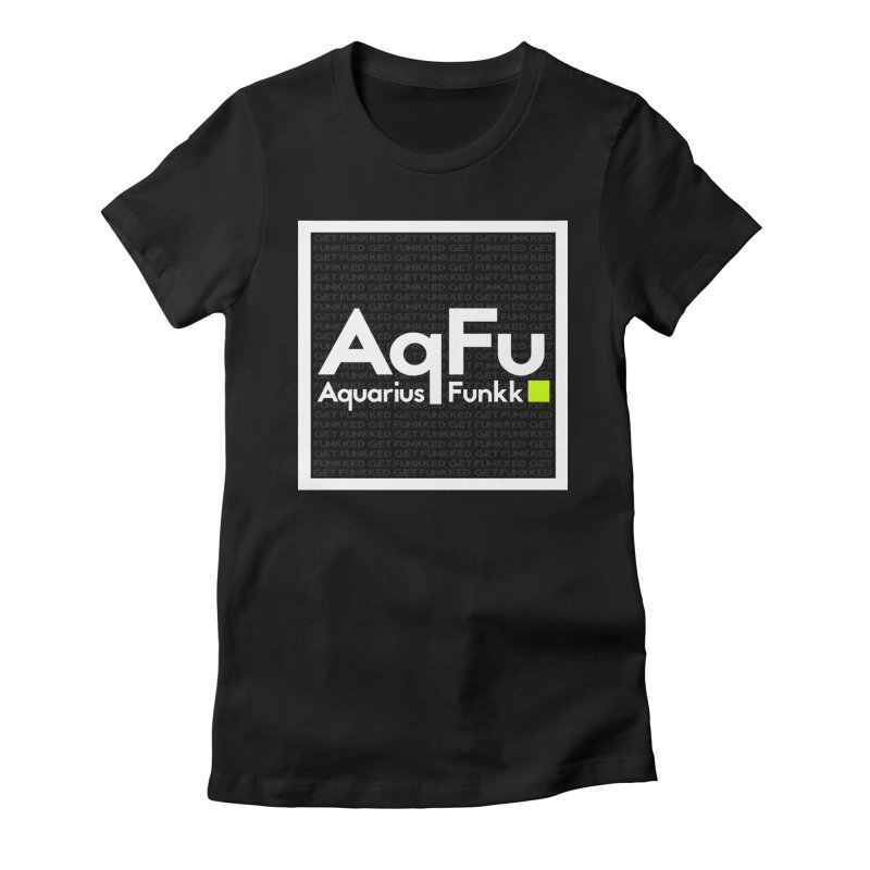 AqFu Element White on Black Women's Fitted T-Shirt by Get Funkked