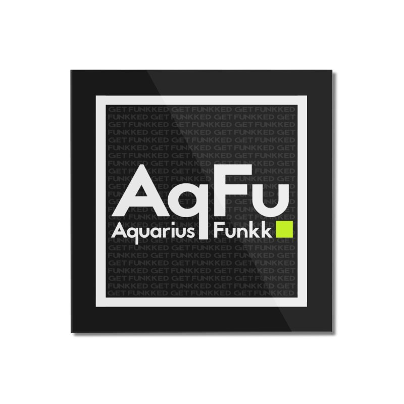 AqFu Element White on Black Home Mounted Acrylic Print by Get Funkked