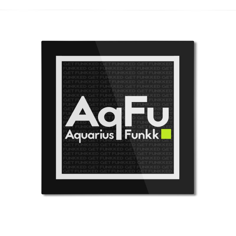 AqFu Element White on Black Home Mounted Aluminum Print by Get Funkked