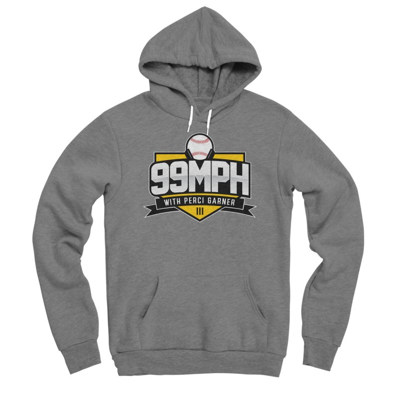 99MPH Podcast with Perci Garner Men's Pullover Hoody by Get Level Podcast Network