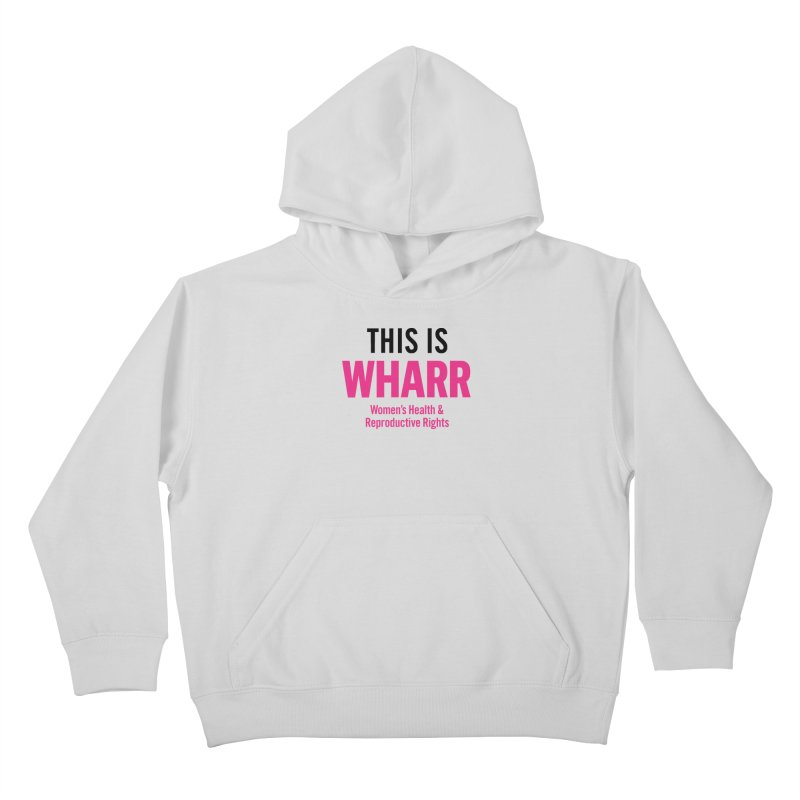 This is WHARR Declaration White Kids Pullover Hoody by Get Organized BK's Artist Shop
