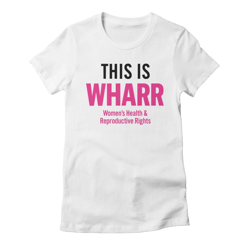 This is WHARR Declaration White Women's Fitted T-Shirt by Get Organized BK's Artist Shop