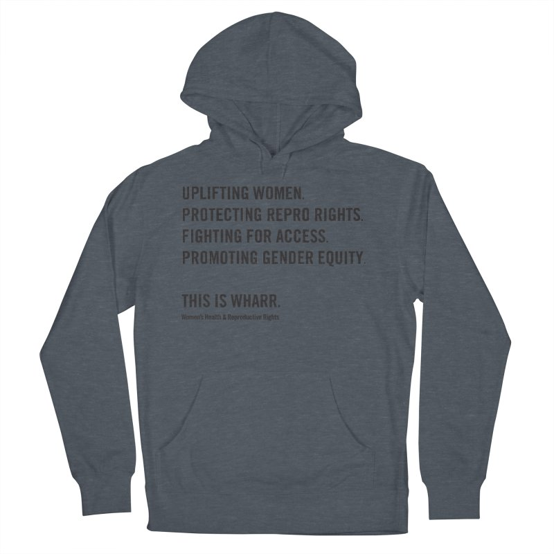 WHARR Mission Women's French Terry Pullover Hoody by getorganizedBK's Artist Shop