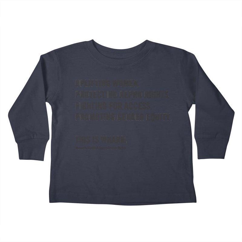WHARR Mission Kids Toddler Longsleeve T-Shirt by Get Organized BK's Artist Shop